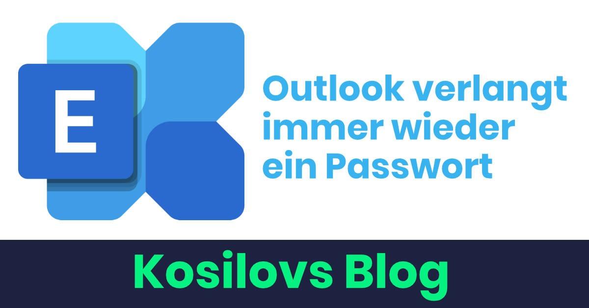 Outlook 2016 verlangt immer wieder Passwort