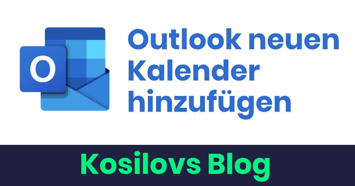 Outlook neuen Kalender hinzufügen